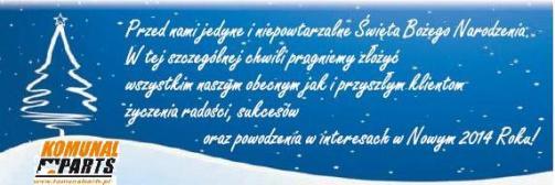 Życzenia Świąteczne KOMUNAL PARTS 2013